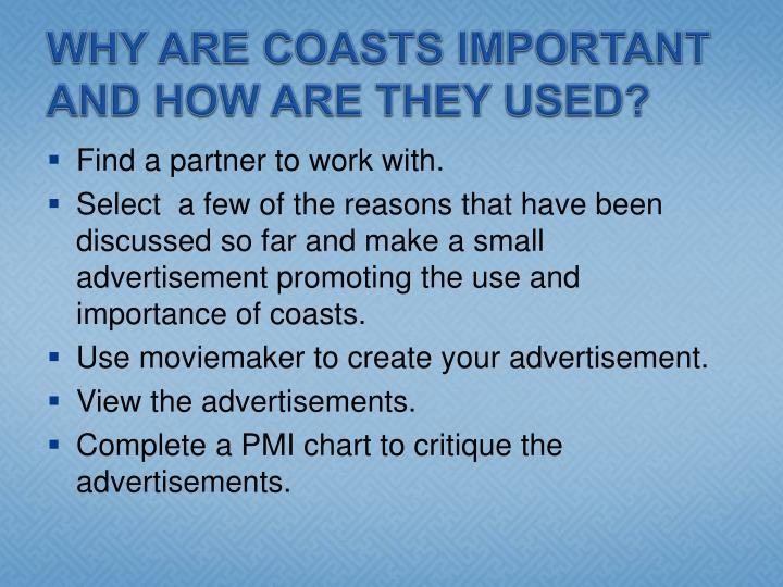 WHY ARE COASTS IMPORTANT AND HOW ARE THEY USED?