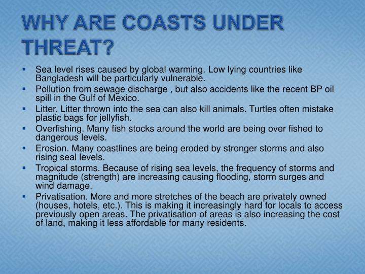 WHY ARE COASTS UNDER THREAT?