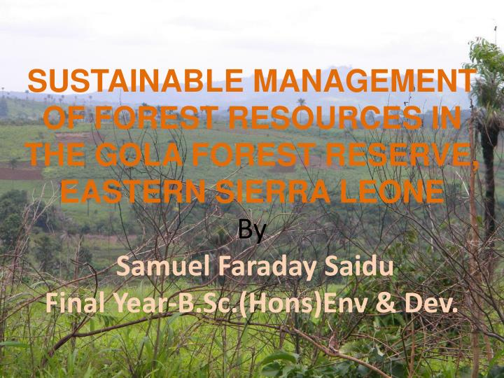 SUSTAINABLE MANAGEMENT OF FOREST RESOURCES IN