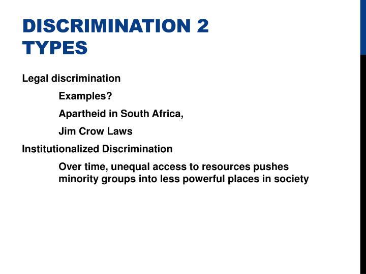 Discrimination 2 types