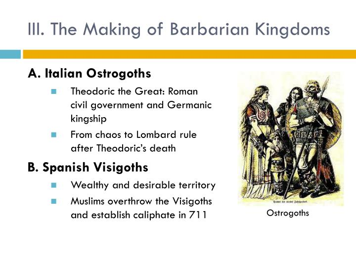 III. The Making of Barbarian Kingdoms