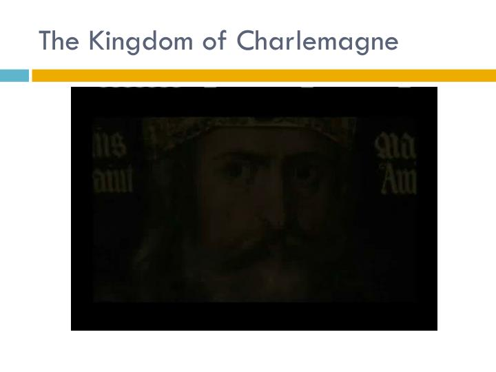 The Kingdom of Charlemagne