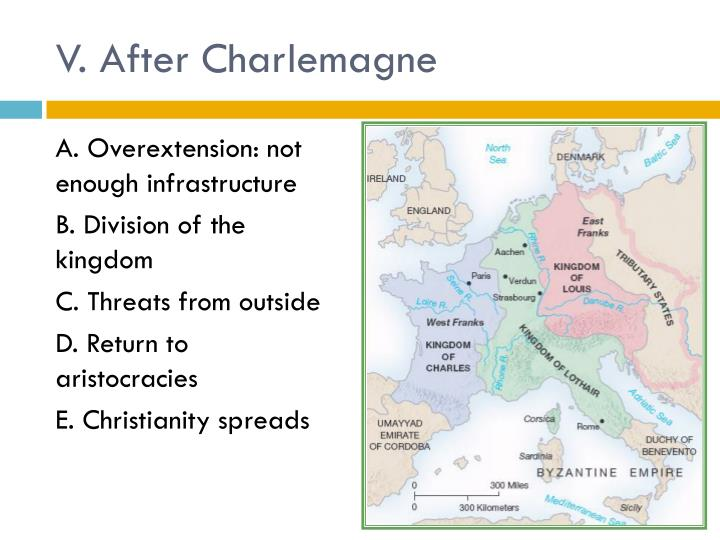 V. After Charlemagne
