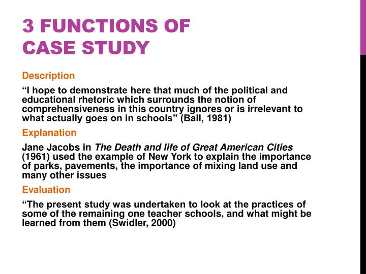 3 functions of case study