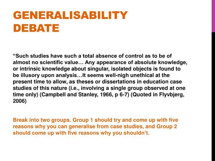GENERALISABILITY DEBATE