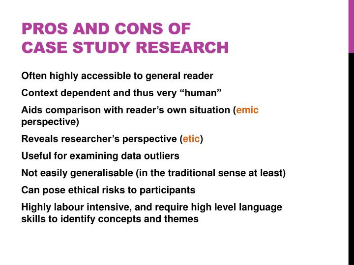 Pros and Cons of Case study research