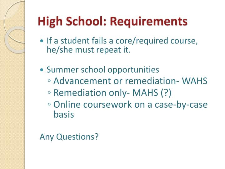 High School: Requirements