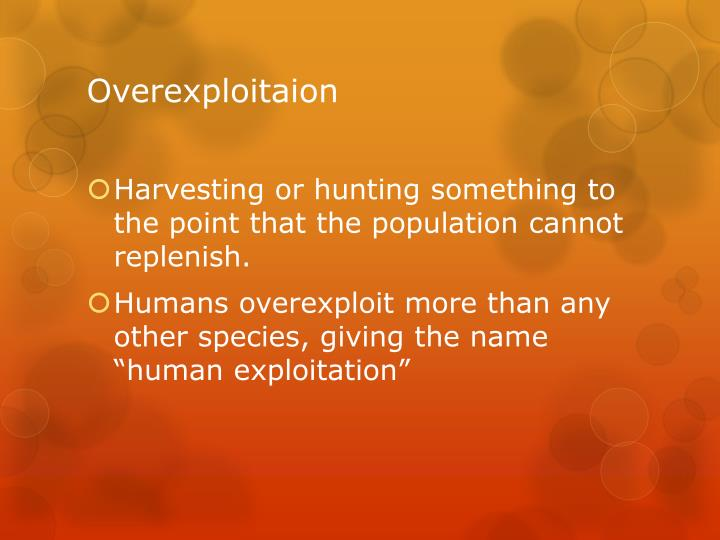 Overexploitaion