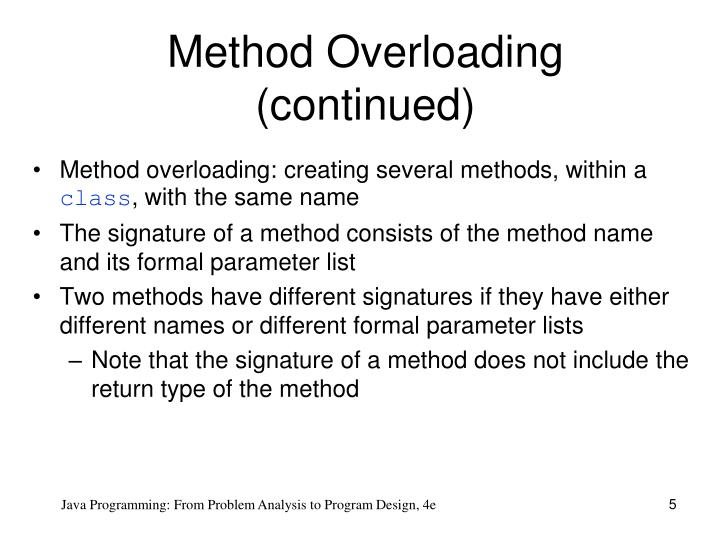 Method Overloading (continued)