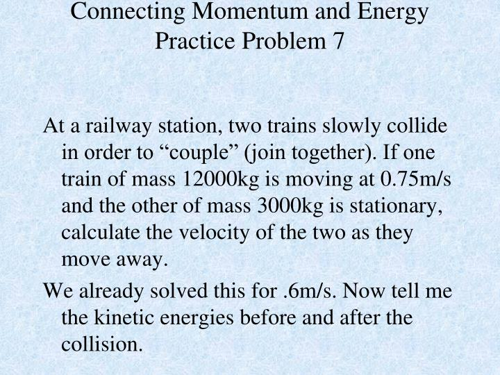 Connecting Momentum and Energy