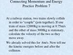 connecting momentum and energy practice problem 7
