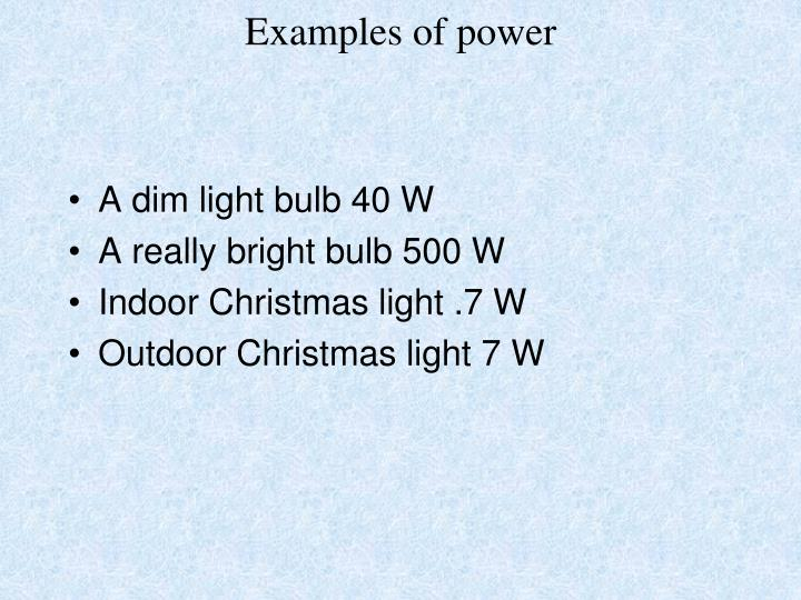 Examples of power