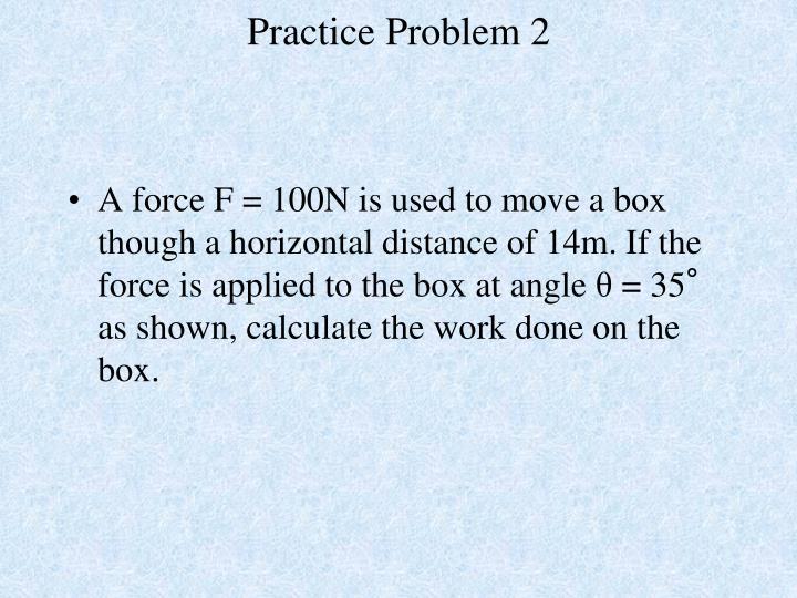 Practice Problem 2