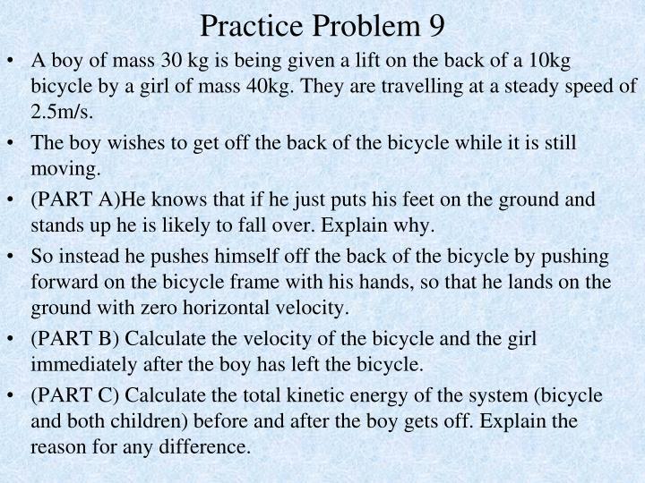 Practice Problem 9