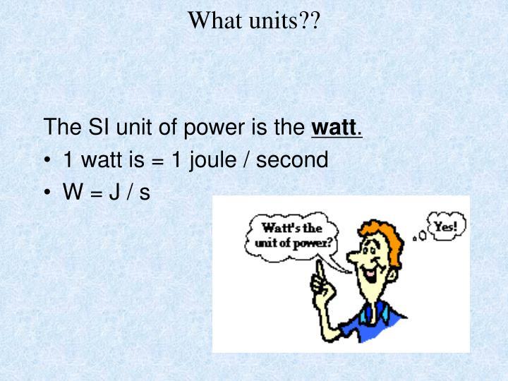 What units??