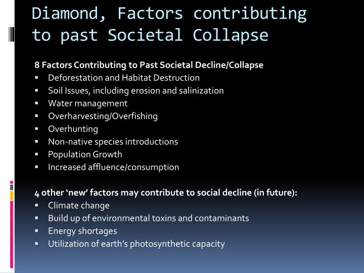 Diamond, Factors contributing to past Societal Collapse