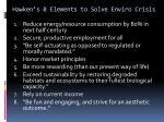 hawken s 8 elements to solve enviro crisis