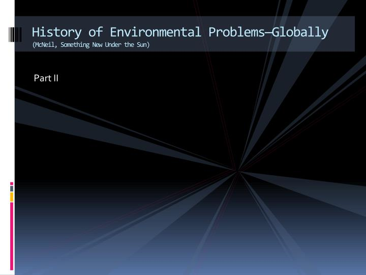 History of Environmental Problems—Globally