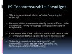 ps incommensurable paradigms