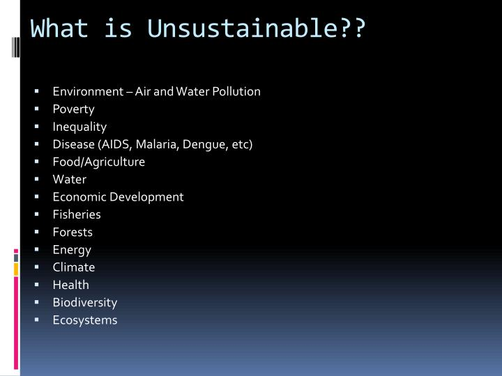 What is Unsustainable??