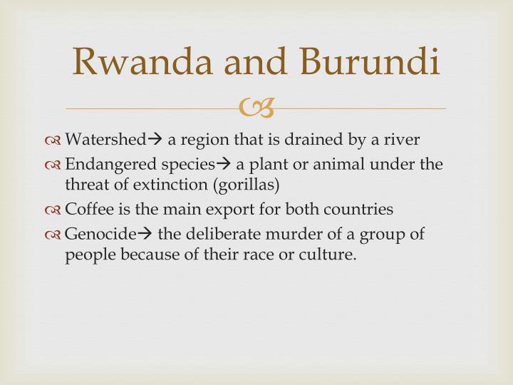 Rwanda and Burundi