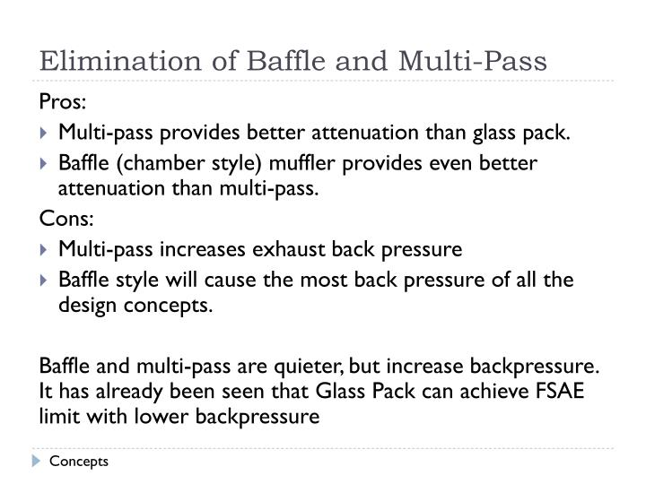 Elimination of Baffle and Multi-Pass