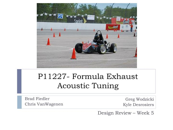 p11227 formula exhaust acoustic tuning