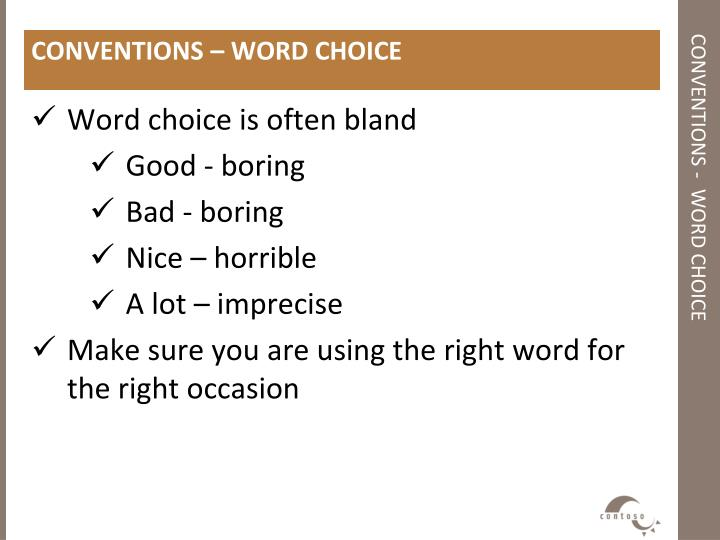 CONVENTIONS – WORD CHOICE