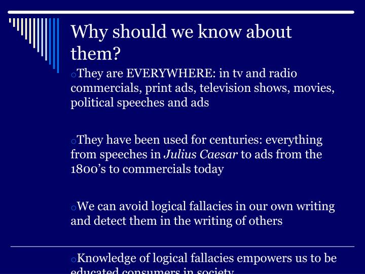 article with logical fallacies essay General parameters of logical fallacies such as faulty analogy, name calling, post hoc ergo propter hoc, two extremes fallacy, argumentum ad hominem, stroking and bandwagon are almost nearly absent in the printed text.