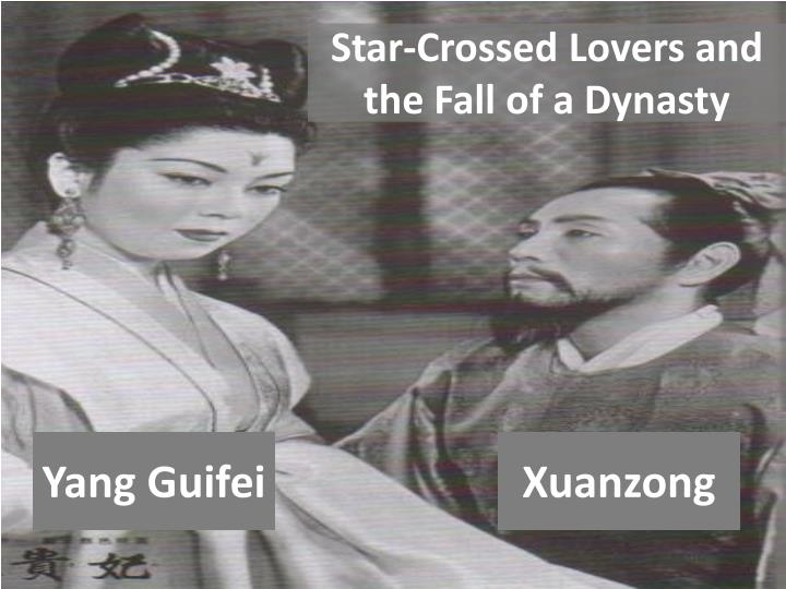 Star crossed lovers and the fall of a dynasty