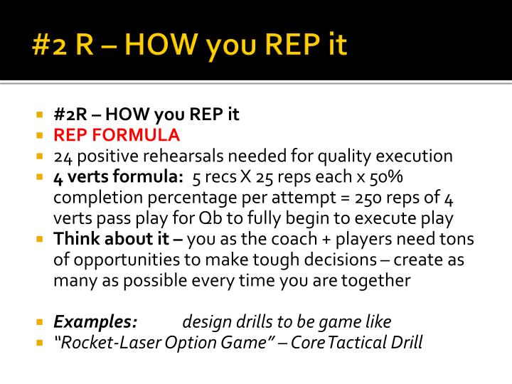 #2 R – HOW you REP it