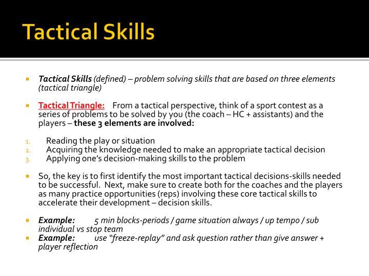 Tactical Skills