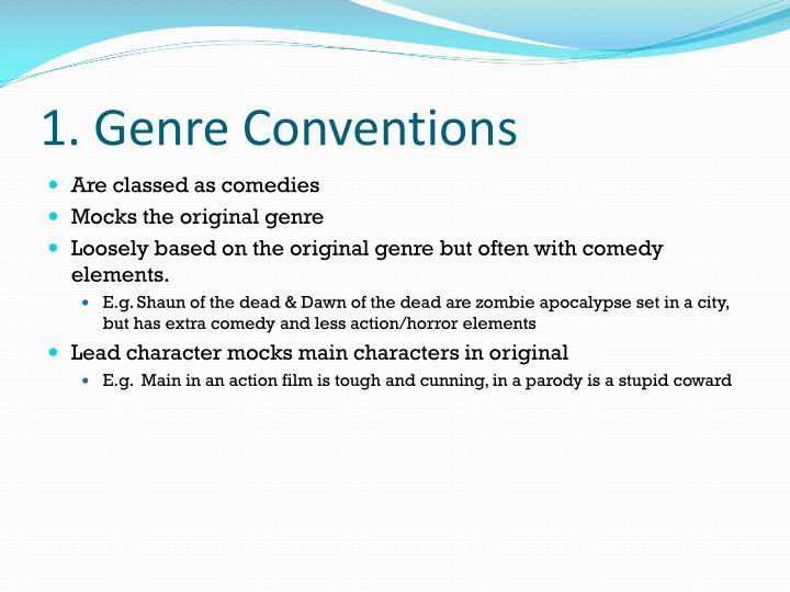 1. Genre Conventions