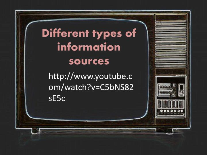 Different types of information sources