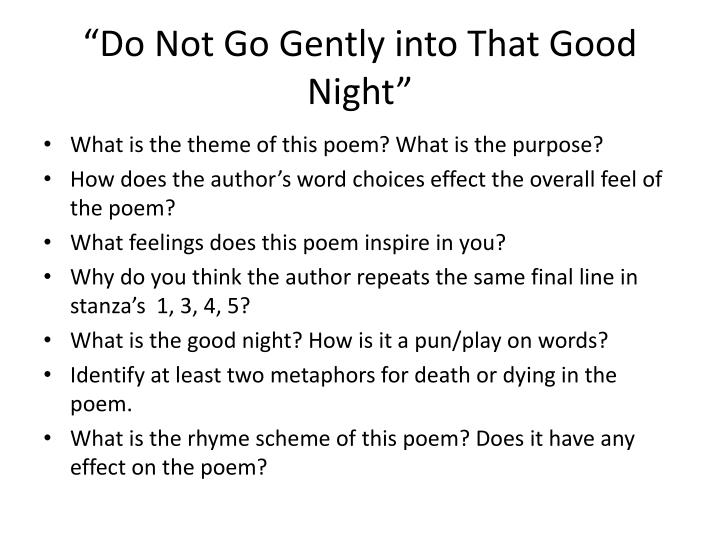 """Do Not Go Gently into That Good Night"""