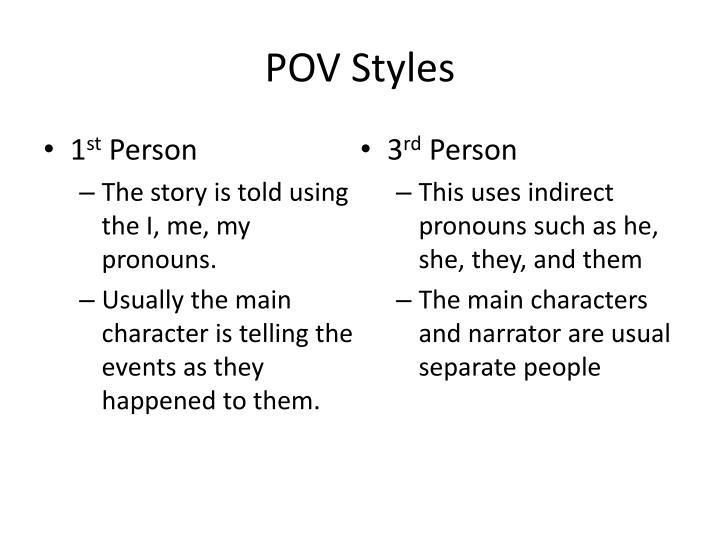POV Styles