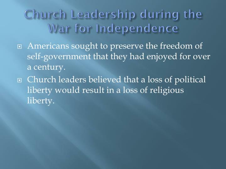 Church Leadership during the War for Independence
