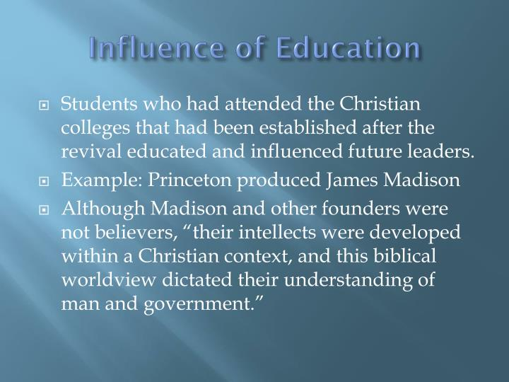 Influence of Education