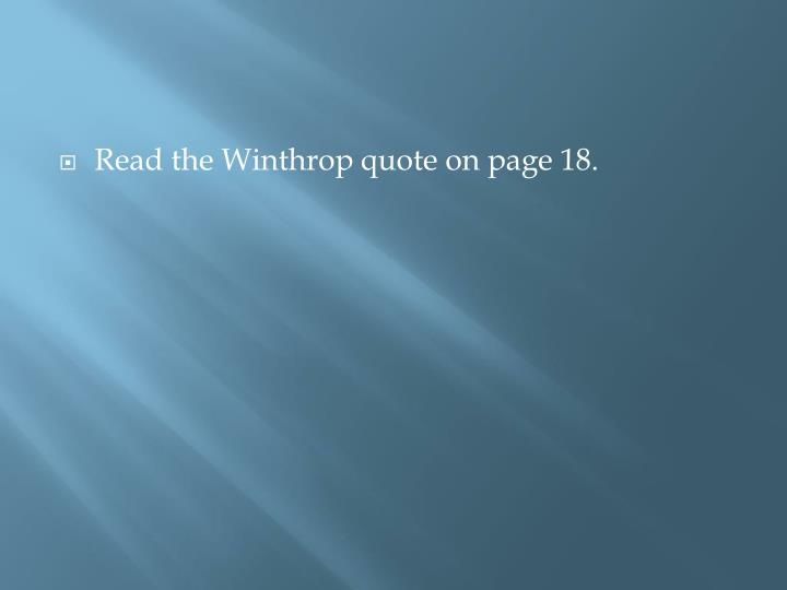 Read the Winthrop quote on page 18.
