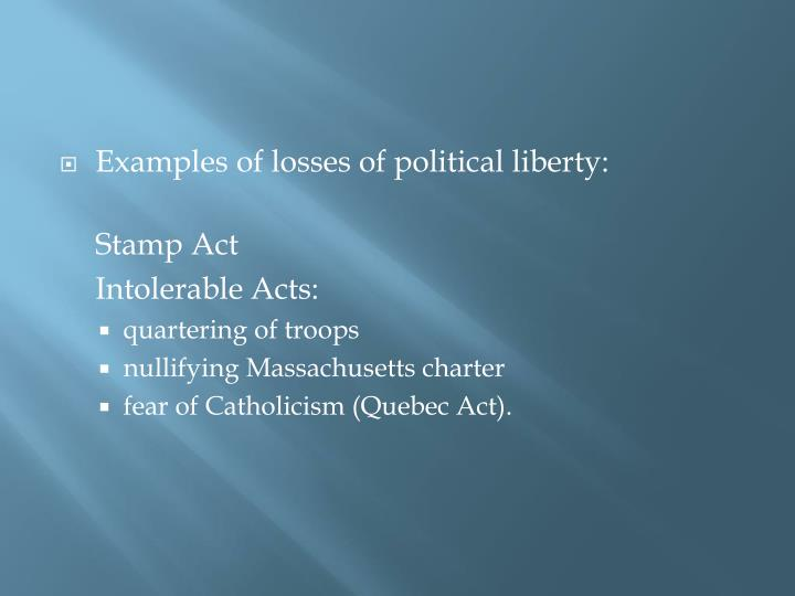 Examples of losses of political liberty: