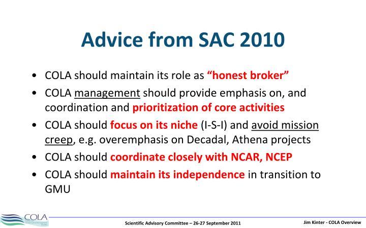 Advice from SAC 2010