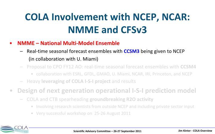 COLA Involvement with NCEP, NCAR:
