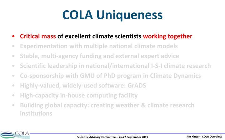 COLA Uniqueness