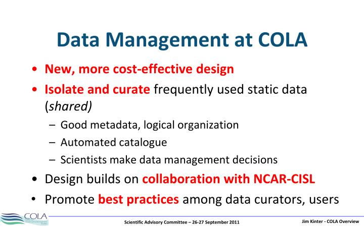 Data Management at COLA