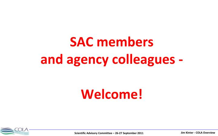 Sac members and agency colleagues welcome