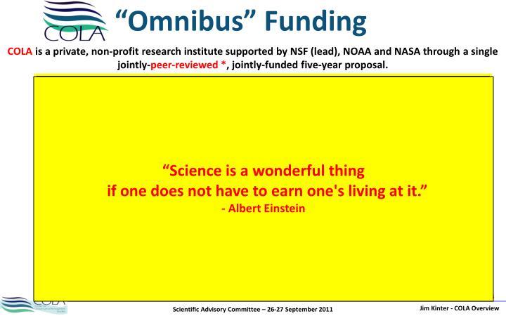 """""""Omnibus"""" Funding"""