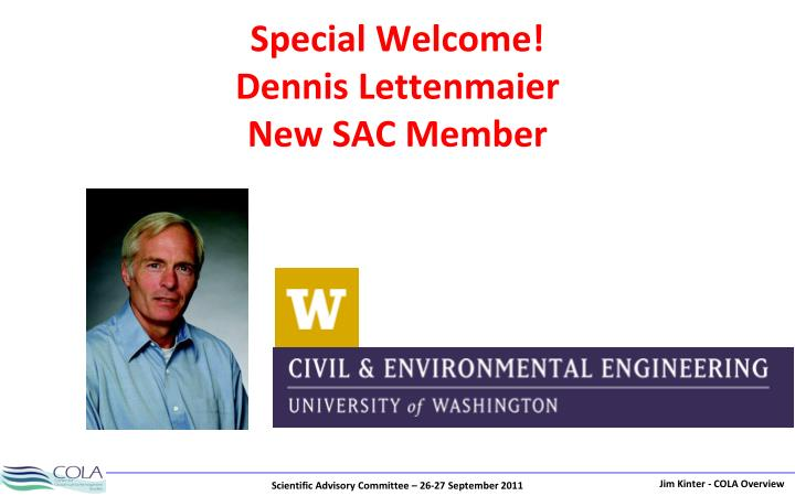 Special welcome dennis lettenmaier new sac member