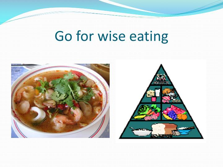 Go for wise eating