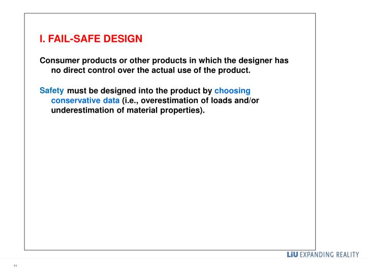 I. FAIL-SAFE DESIGN