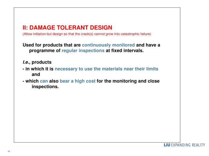 II: DAMAGE TOLERANT DESIGN